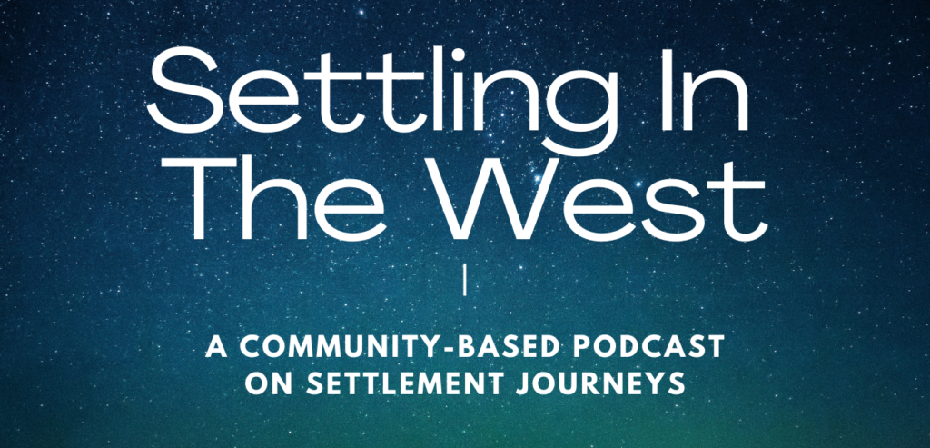 Settling In the West Podcast
